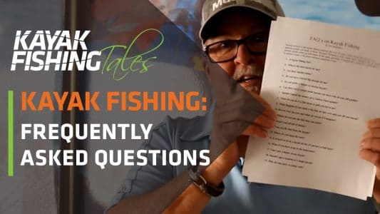 Kayak Fishing Just the FAQs