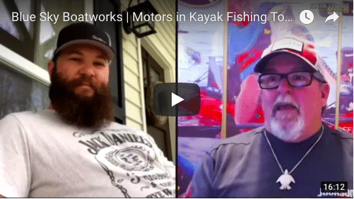 Jim Sammons and Jameson talk about the new Blue Sky boatworks and motors on kayaks.