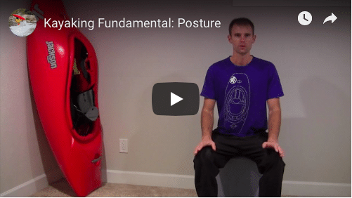 Kayaking Fundamental: Posture