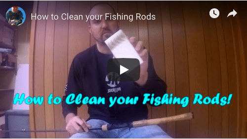 How to Clean your Fishing Rods