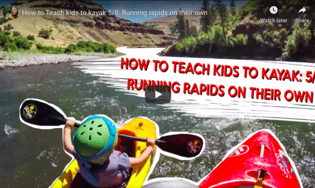 How to Teach kids to kayak video series 5/5: Running rapids on their own