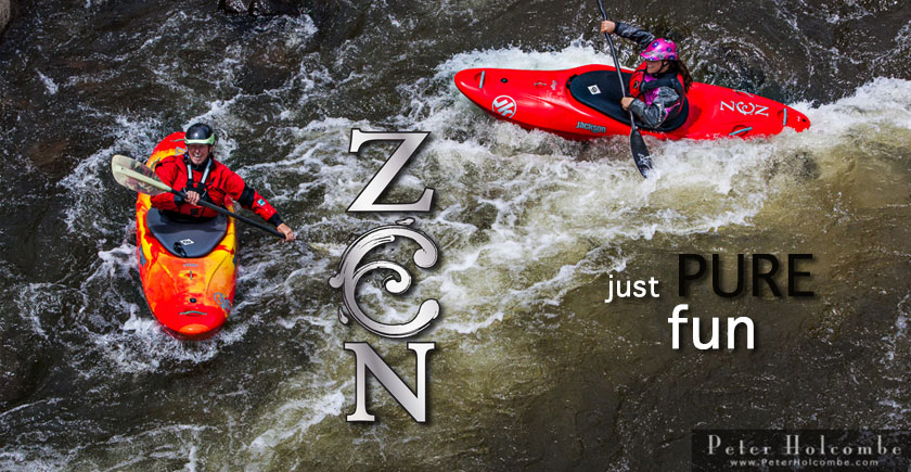 THE 2015 ZEN - STRESS FREE RIVER RUNNING