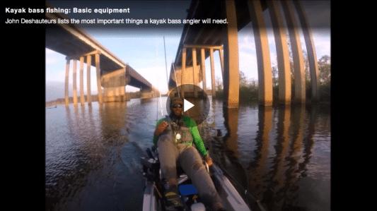 Kayak bass fishing: Basic equipment