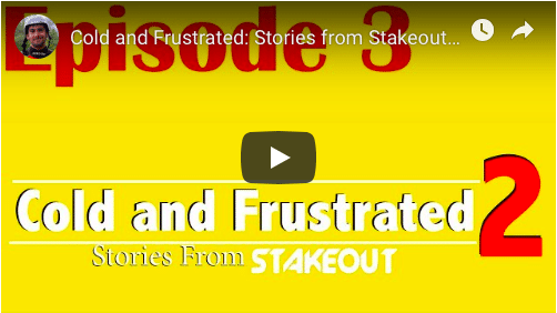 Cold and Frustrated: Stories from Stakeout: Season 2: Episode 3
