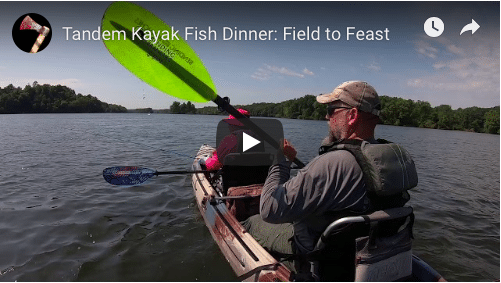 Tandem Kayak Fish Dinner: Field to Feast